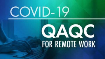 COVID-19 QAQC for remote work