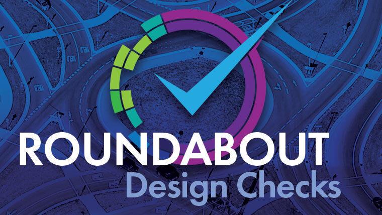 Roundabout Design Checks Webinar