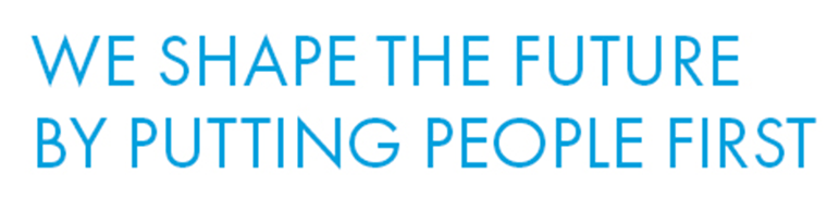 We shape the future by putting people first
